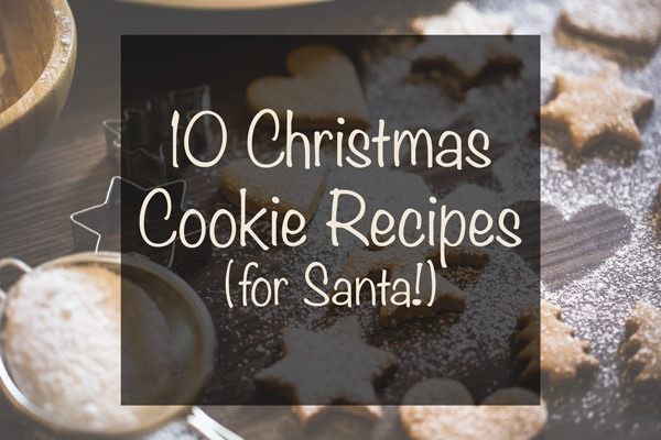 10 Christmas Cookie Recipes for Santa