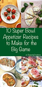 10 Super Bowl Appetizer Recipes to Make for the Big Game