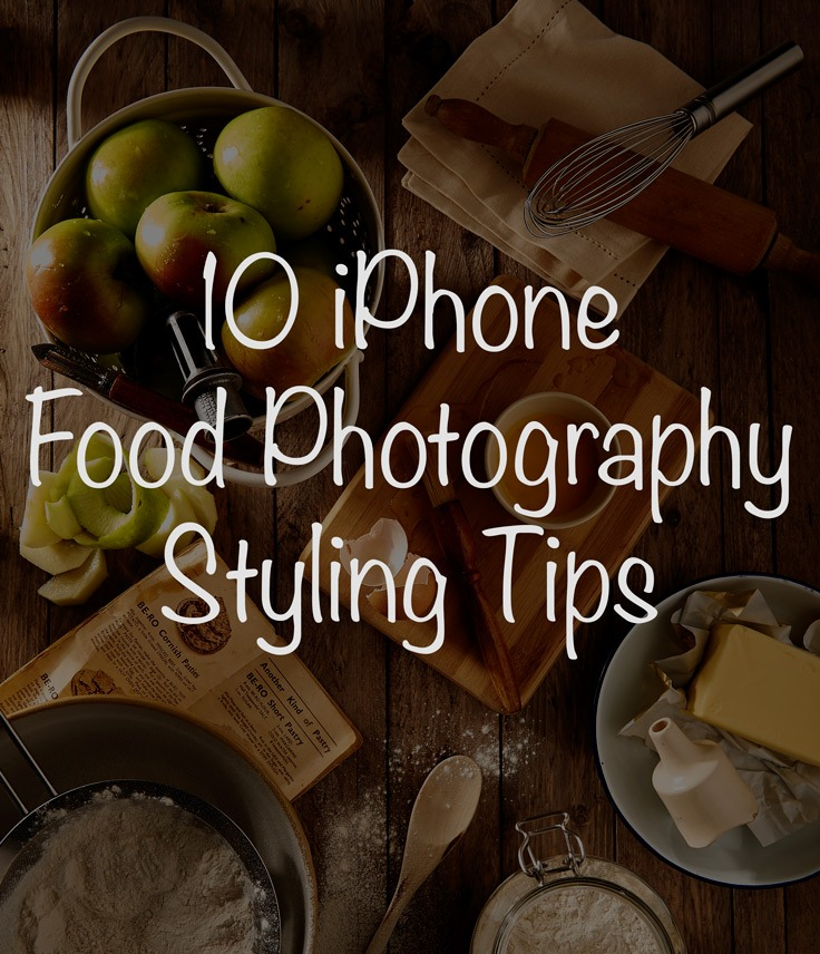 10 iPhone Food Photography Styling Tips. Wanna take your iPhone food photography to the next level? These 10 styling tips will help you do just that. (Psst, there's also a FREE e-book inside!) Click through for the full list of tips and for a copy of your e-book!