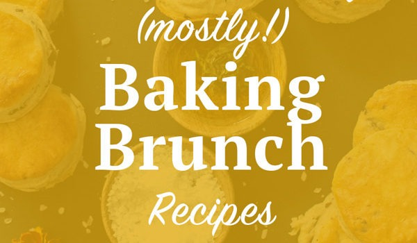 15 Mother's Day Baking Brunch Recipes. Celebrate Mother's Day by giving Mom some of your time and making one of these (mostly!) baking brunch recipes. Click through for the full list! | SeasonlyCreations.com | @SeasonlyBlog