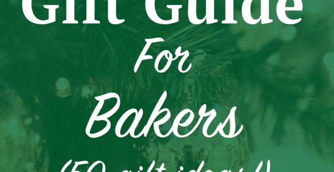 Holiday Gift Guide for Bakers. This guide has it all; holiday gifts for the aspiring baker, gifts for occasional bakers and more. Perfect Christmas gifts for the the foodie and baker in your life! Click through to check out these 50 holiday gifts ideas (pssst, all of these ideas have product links!) | SeasonlyCreations.com | @SeasonlyBlog