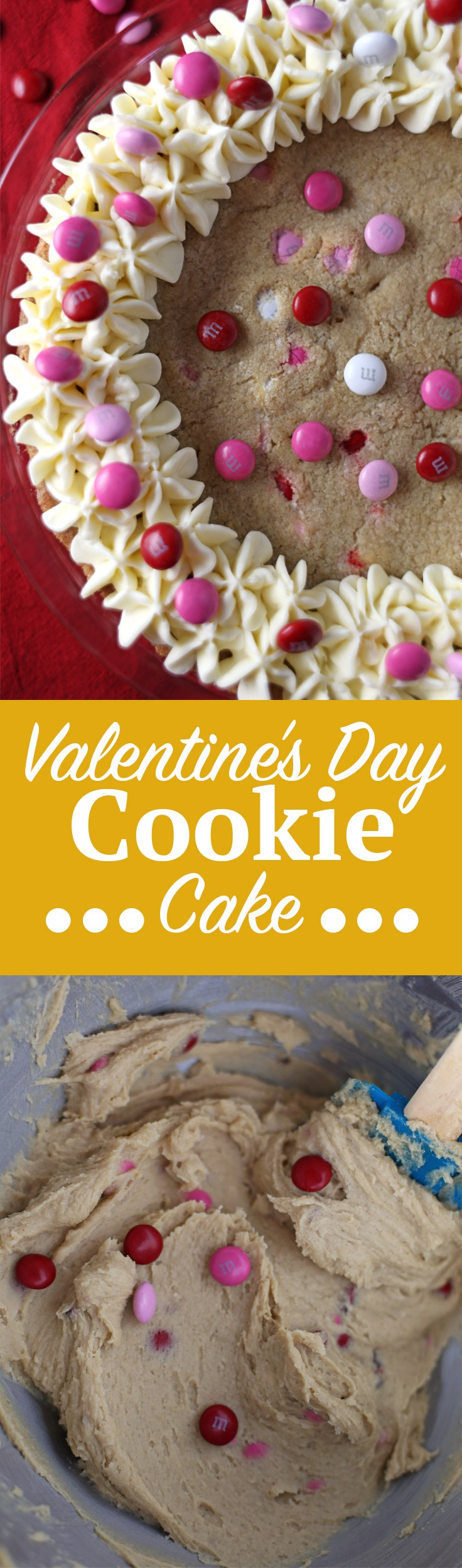 Valentine's Day Cookie Cake. In need of a Valentine's Day dessert recipe? Here's a great option. It's like a Valentine's Day cookie recipe and cake recipe combined into one! Soft and chewy cookie, baked in a pie dish with a sprinkle of festive M&M's®. Click through for the full recipe! | SeasonlyCreations.com | @SeasonlyBlog