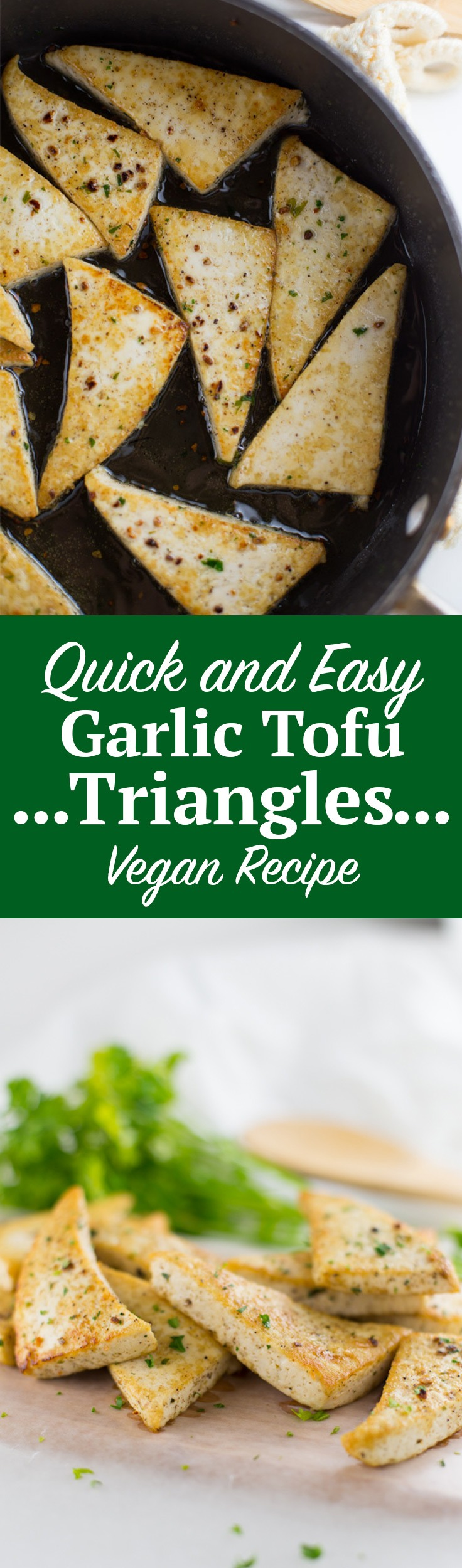 Quick and Easy Garlic Tofu Triangles (Vegan Recipe). Looking for a quick dinner recipe? How about a healthy dinner recipe? Check out these vegan garlic tofu triangles! Click through for the full recipe | www.seasonlycreations.com | @SeasonlyBlog