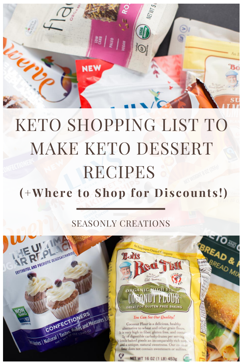 Keto Shopping List To Make Keto Dessert Recipes Where To Shop For Discounts Seasonly Creations